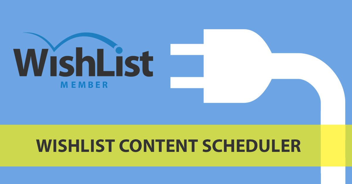 Wishlist Content Scheduler