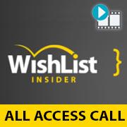 Wishlist Insider All Access Call  – September 2012 (Session 7)