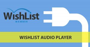 Wishlist Audio Player - Wishlist Member Dedicated Plugin