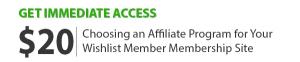Choosing an Affiliate Program for Your Wishlist Member Membership Site