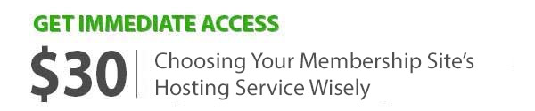 Choosing Your Membership Site's Hosting Service Wisely - Compete Guide