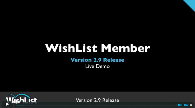 Wishlist Member Version 2.9 Webinar Replay