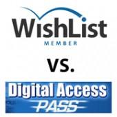 Wishlist Member vs. Digital Access Pass - Full Comparison