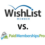 Wishlist Member vs. Paid Memberships Pro - Full Comparison
