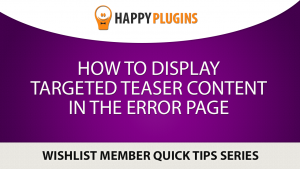 How to Display Targeted Teaser Content in the Error Page