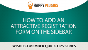 How to Add an Attractive Registration Form on the Sidebar