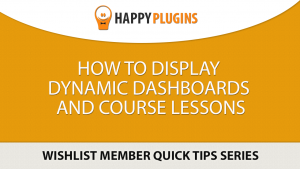 How to Display Dynamic Members' Dashboard & Course Syllabus