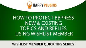 Wishlist bbPress Protection Plugin