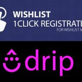 Wishlist 1-Click Registration & Drip Autoresponder Service Integration