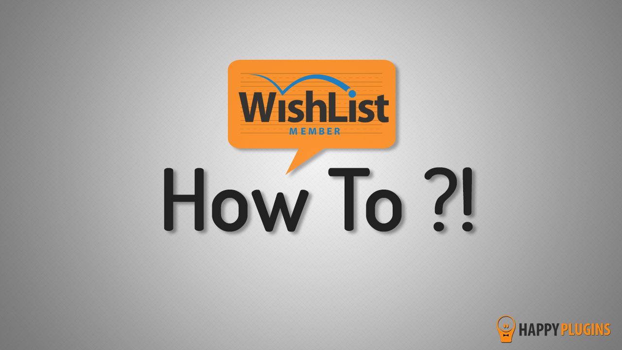 Wishlist Member 1-Minute How To Videos