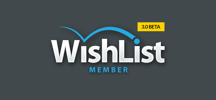 Wishlist Member 3.0 BETA is Now Released!