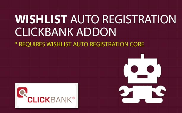 How to set an automatic registration when integrating Wishlist Member and ClickBank Payment Gateway?