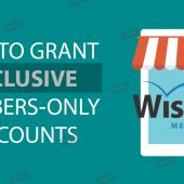 How to Grant Your WishList Members with Exclusive Discounts on Your WooCommerce Products